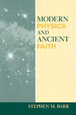 Modern Physics Ancient Faith