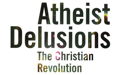 Post image for Atheist Delusions